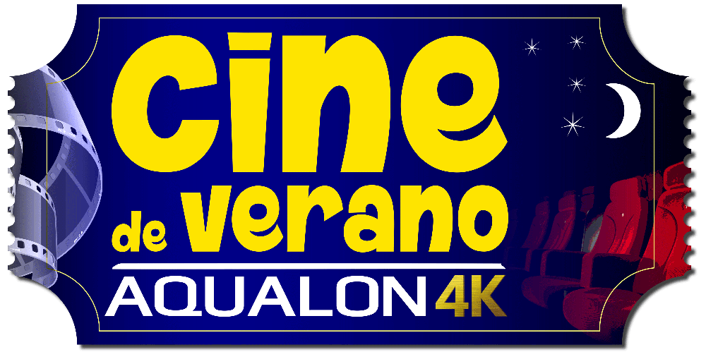 Cine de Verano en Aqualon 4K