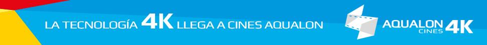La tecnología 4K llega a Cines Aqualon