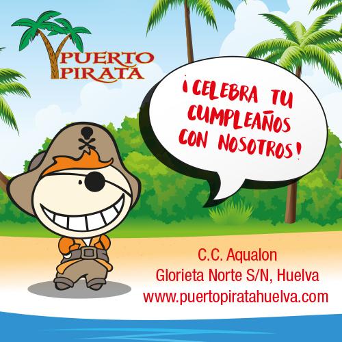 Puerto Pirata Huelva - Celebra tu cumpleaños con nosotros
